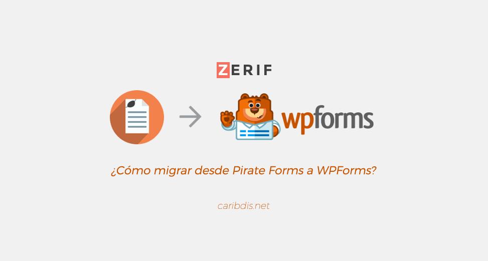 Formulario de contacto de Zerif Lite: ¿Cómo migrar desde Pirate Forms a WPForms?