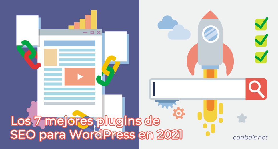 Los 7 mejores plugins de SEO para WordPress en 2021