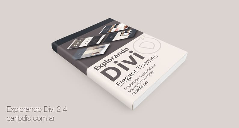 "Manual ""Explorando Divi 2.4"" completo"