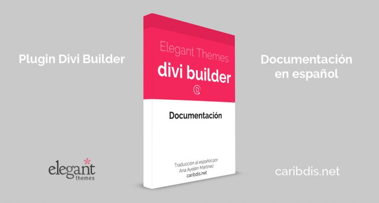 El plugin Divi Builder ahora incluye el constructor visual (documentación actualizada)