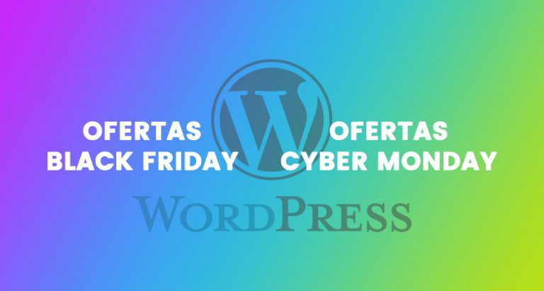 Ofertas de Black Friday / Cyber Monday WordPress 2018