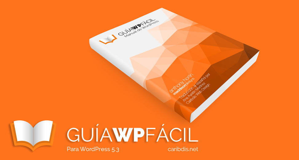 Guía WP Fácil – Manual de WordPress