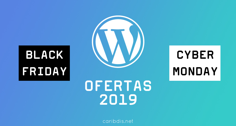Ofertas de Black Friday / Cyber Monday WordPress 2019